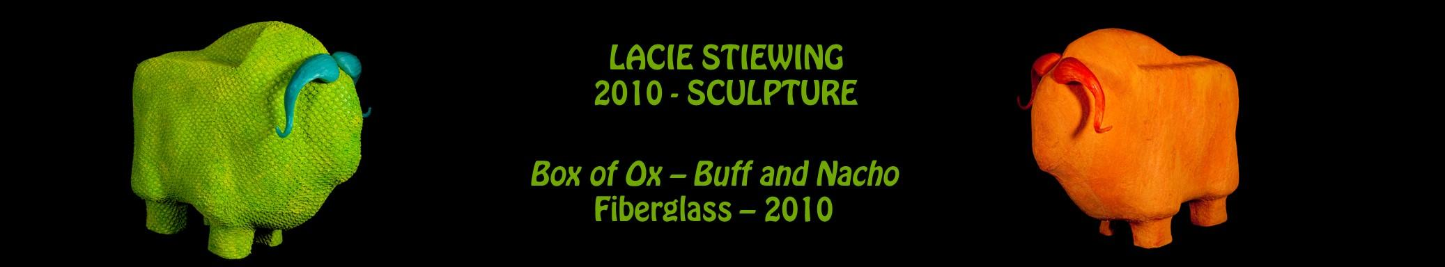 Lacie Stiewing - sculpture - Vox of Ox - Buff and Nacho - fiberglass - 2010