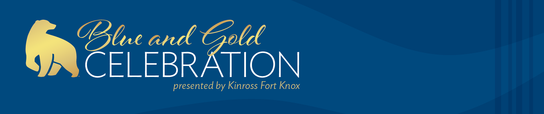 Graphic with blue background and decorative gold gradient script that reads, Blue and Gold Celebration