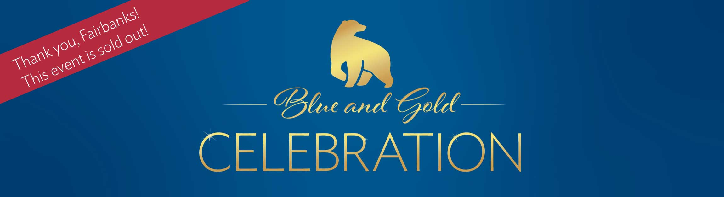 Graphic with blue gradient background and decorative gold gradient script that reads, Blue and Gold Celebration